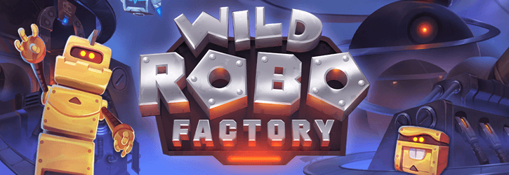 wild robo factory slot yggdrasil