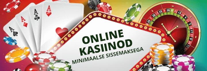 eesti online kasiinod minimaalse sissemaksega