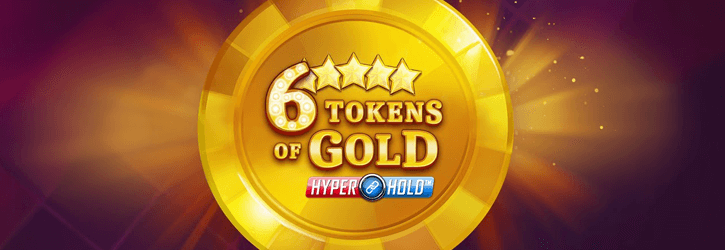6 tokens of gold slot microgaming