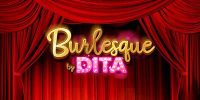 burlesque by dita slot